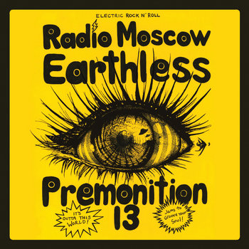 VEVC0018 - Earthless / Radio Moscow / Premonition 13 cover art