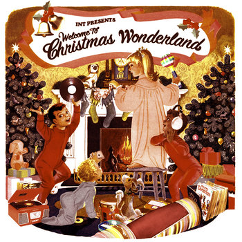 INT Presents: Welcome To Christmas Wonderland cover art