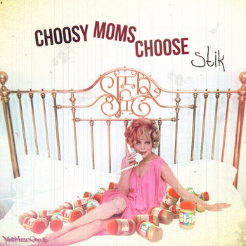 Choosy Moms Choose Stik cover art