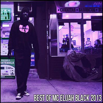 Best of MC Elijah Black 2013 cover art