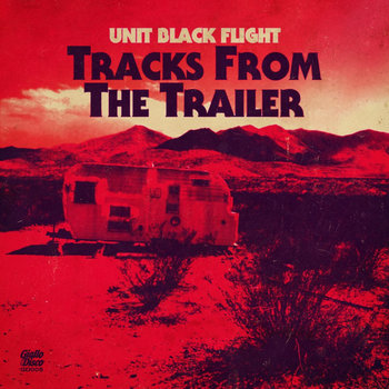 Unit Black Flight - Tracks From The Trailer EP cover art