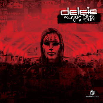 MTR011 Delete - Predatory Things Of A Minute cover art