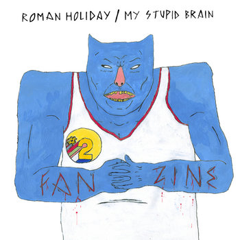 Roman Holiday/My Stupid Brain cover art