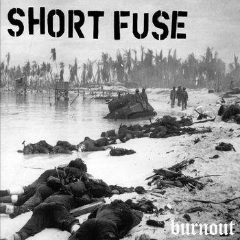 "Short Fuse - Burnout 12"" cover art"