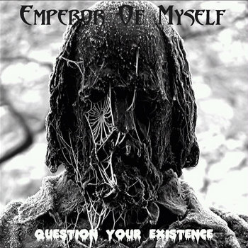Question Your Existence cover art