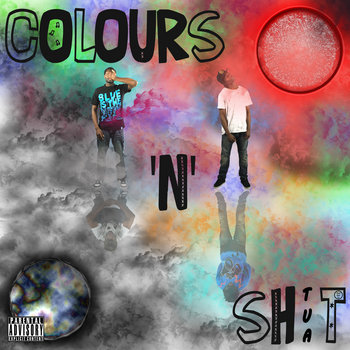 Colours 'n' Sh!t cover art