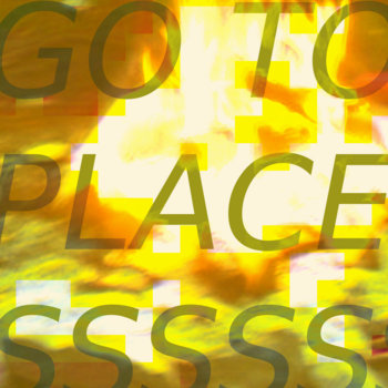 GO TO PLACES cover art