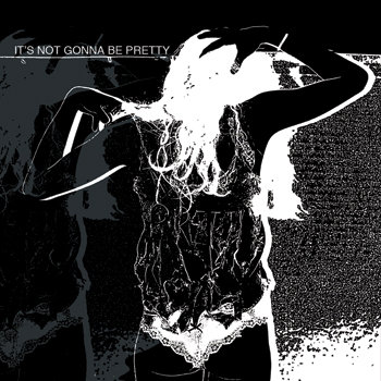 IT'S NOT GONNA BE PRETTY (Album, Summer Tour 2010) cover art