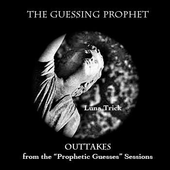 The Guessing Prophet Outtakes cover art