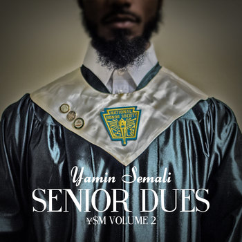 Senior Dues: Yen Dollar Music, vol. 2 cover art