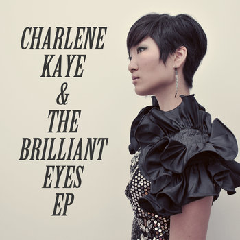 Charlene Kaye & the Brilliant Eyes EP cover art