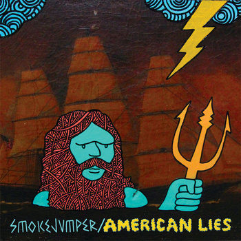 American Lies / Smokejumper SPLIT cover art
