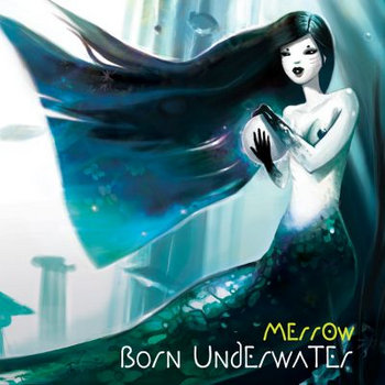 Merr0w - Born Underwater cover art