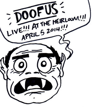 Live!!! At the Heirloom!!! April 5 2014!!! cover art