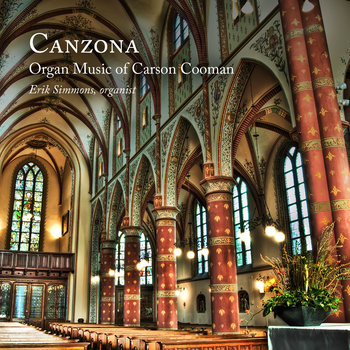 Canzona: Organ Music of Carson Cooman cover art