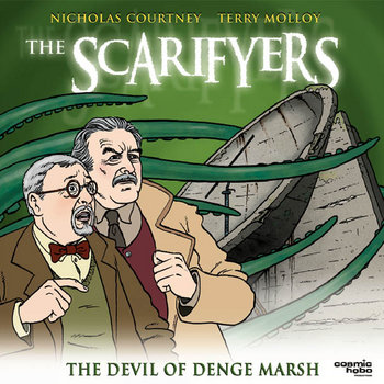 The Scarifyers: The Devil of Denge Marsh cover art