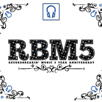 Record Breakin' Music 5 Year Anniversary Compilation Compiled by DJ Junior cover art