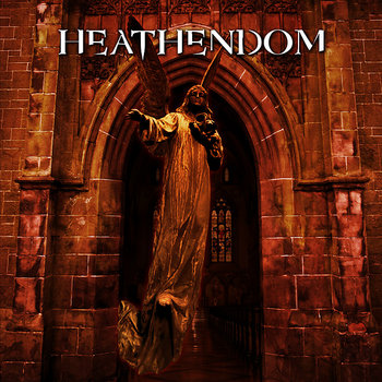 "HEATHENDOM ""Heathendom"" cover art"