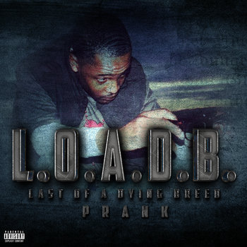L.O.A.D.B. - Last of a Dying Breed cover art