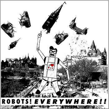 ROBOTS!EVERYWHERE!! cover art