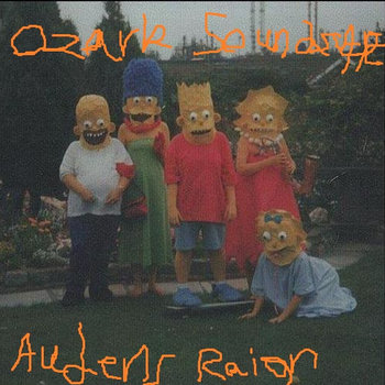 Ozark Soundscape / Audens Raign (split) cover art