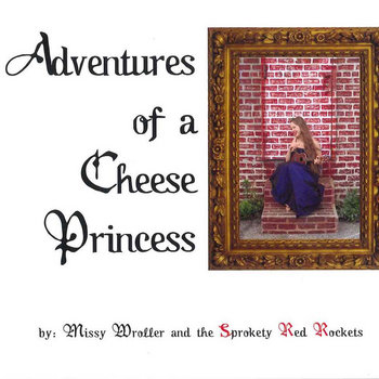 Adventures of a Cheese Princess cover art