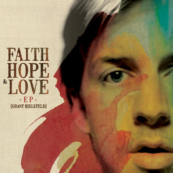 Faith Hope & Love EP cover art