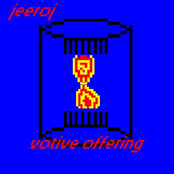 jeeroj - Votive Offering cover art