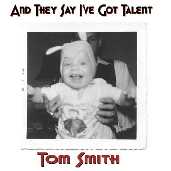 And They Say I've Got Talent cover art