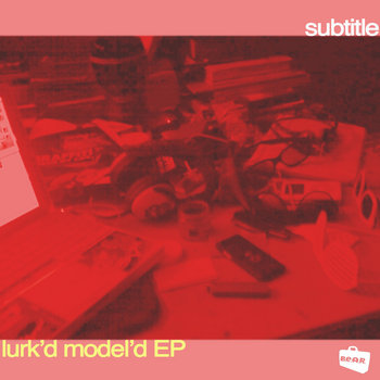 Lurk&#39;d Model&#39;d EP cover art