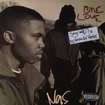 Nas - One Love (Says Who? & DJ Vindictiv Remix) cover art