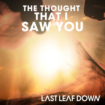 The Thought That I Saw You cover art