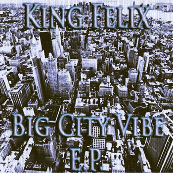 Itchy Tasty Records - Big City Vibe E.P. cover art