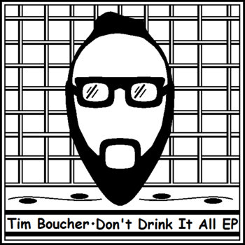 Don't Drink It All EP cover art