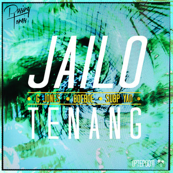 Jailo - Tenang [PTEP001] cover art