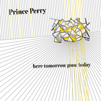 Here Tomorrow Gone Today cover art