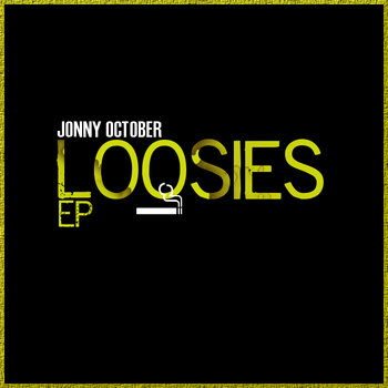 Loosies EP cover art