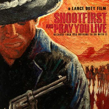 Shoot First and Pray You Live original motion picture soundtrack cover art