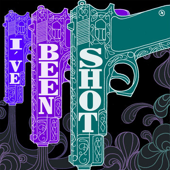 I've Been Shot cover art