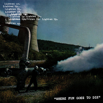 """Where Fun Goes To Die"" (2011) cover art"