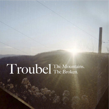 The Mountains. The Broken. cover art