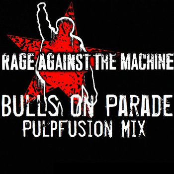 Bulls On Parade cover art