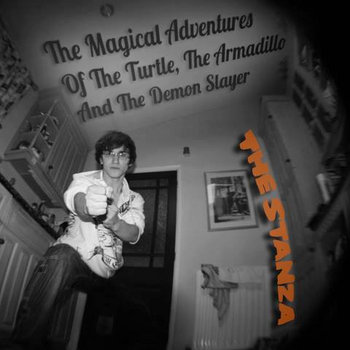 The Magical Adventures Of The Turtle, The Armadillo And The Demon Slayer cover art