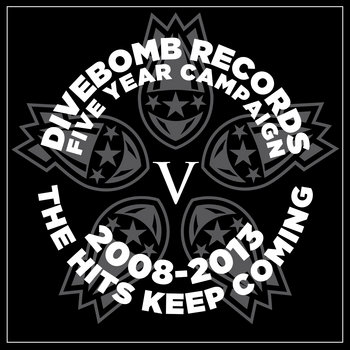 Divebomb Records: Five Year Campaign cover art