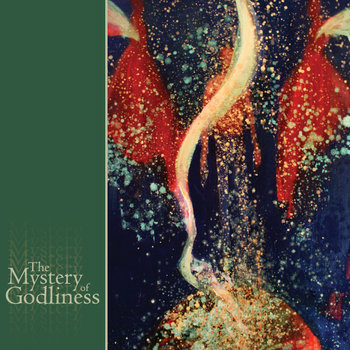 The Mystery of Godliness cover art