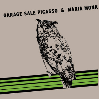 Garage Sale Picasso / Maria Monk cover art