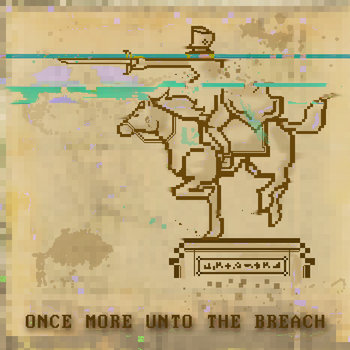 Once More Unto the Breach cover art