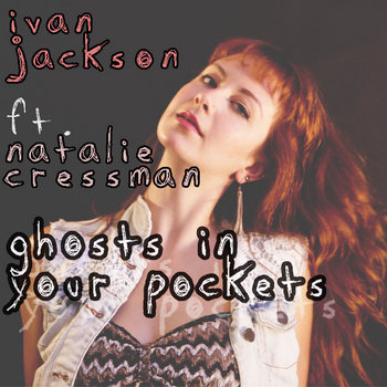 Ghosts In Your Pockets feat. Natalie Cressman cover art