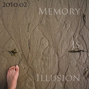 2o1o.o2 memory is illusion cover art
