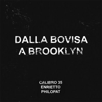 Dalla Bovisa a Brooklyn cover art